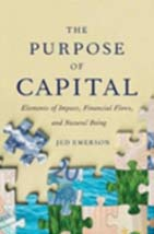 The purpose of Capital - Jed Emerson